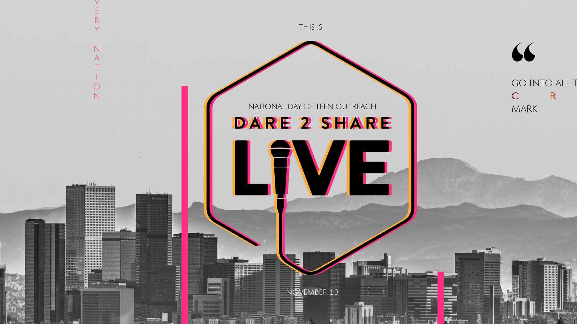 Dare 2 Share Live!