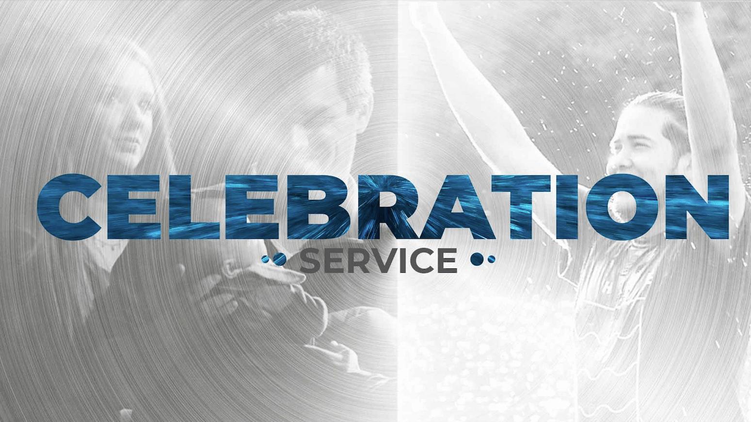 Celebration Service - Baptism, Child Dedication, Graduates